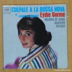 Disques de vinyle: EDYE GORME - CULPALE A LA BOSSA NOVA + 3 - EP. Lote 203031768