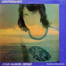 Discos de vinilo: LP MEDITERRANEO - J.M. SERRAT - ORIGINAL 1976. Lote 203040981