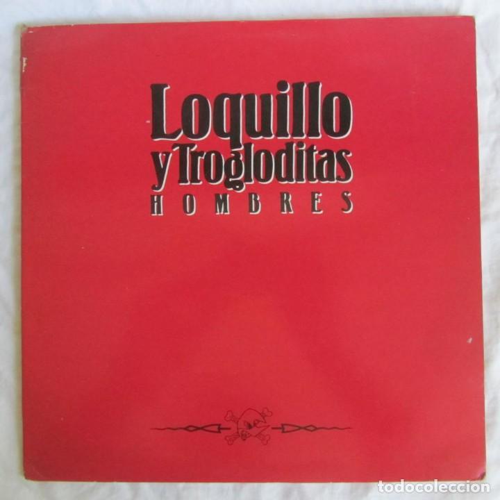 LP VINILO LOQUILLO Y LOS TROGLODITAS HOMBRES 1991 (Música - Discos - LP Vinilo - Grupos Españoles de los 90 a la actualidad)