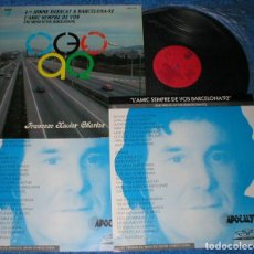 Discos de vinilo: FRANCESC XABIER FRANK CHARLES SPAIN LP 1987 L´AMIC DE VOS HIMNE A JJ.OO. BARCELONA 92 EX FIRMADO RAR. Lote 203065215