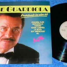 Discos de vinilo: JOSE GUARDIOLA SPAIN LP 1989 RECORDANDO LOS AÑOS SESENTA 60 RECOPILATORIO GRANDES EXITOS BUEN ESTADO. Lote 203066265