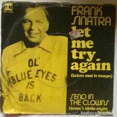 Discos de vinil: FRANK SINATRA. LET ME TRY AGAIN/ SEND IN THE CLOWNS. REPRISE, HOLLAND 1973 SINGLE. Lote 203097966