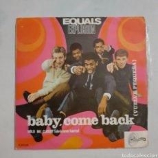 Discos de vinilo: EQUALS. BABY COME BACK... SINTONIA S-83.012. 1967 ESPAÑA. FUNDA VG+. DISCO VG+. Lote 203098186