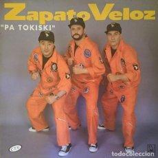 Discos de vinilo: ZAPATO VELOZ _– PA TOKISKI. Lote 203098645