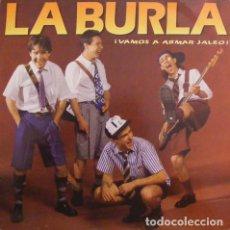 Discos de vinilo: LA BURLA _– VAMOS A ARMAR JALEO. Lote 203098652