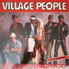 Discos de vinilo: VILLAGE PEOPLE _– SAN FRANCISCO ('89 REMIX). Lote 203098670