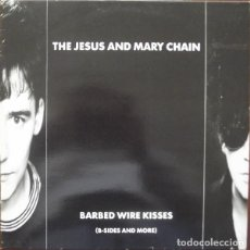 Discos de vinilo: THE JESUS AND MARY CHAIN _? BARBED WIRE KISSES (B-SIDES AND MORE). Lote 203098710