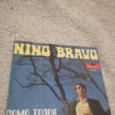 Discos de vinilo: DISCO VINILO SINGLE NINO BRAVO - COMO TODOS / ES EL VIENTO.. Lote 203173417