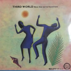 Discos de vinilo: THIRD WORLD-NOW THAT WE'VE FOUND LOVE (MAXI SINGLE). Lote 203176840