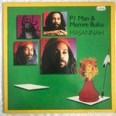 Discos de vinilo: P.I. MAN & MEMRE BUKU – MASANNAH. Lote 203178298