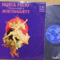 Discos de vinilo: NURIA FELIU SPAIN LP HOMENATGE A MISTINGUETT EN CATALÁ ORIGINAL 1971 HISPAVOX CANTA EN CATALAN !. Lote 203179567