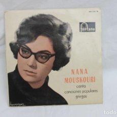 Discos de vinilo: NANA MOUSKOURI, SINGLE, CANTA CANCIONES POPULARES GRIEGAS, FONTANA, AÑOS 60. Lote 203181218