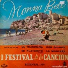 Discos de vinilo: MONNA BELL.UN TELEGRAMA. 1º FESTIVAL DE LA CANCION BENIDORM. EP ORIGINAL. Lote 203184751
