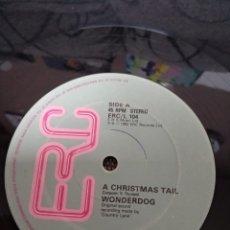 Discos de vinilo: WONDERDOG - A CHRISTMAS TAIL. Lote 203200073