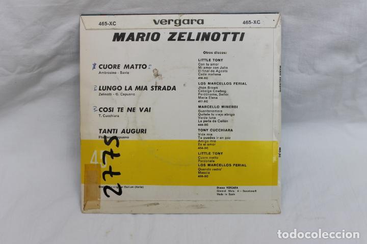 Discos de vinilo: MARIO ZELINOTTI, SINGLE, CUORE MATTO,/ COSI TE NE VAI. VERGARA, 1967 - Foto 2 - 203213477