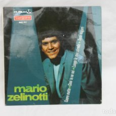 Discos de vinilo: MARIO ZELINOTTI, SINGLE, CUORE MATTO,/ COSI TE NE VAI. VERGARA, 1967. Lote 203213477