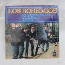 Discos de vinilo: LOS BOHEMIOS, SINGLE, SOY UN HOMBRE DEL CAMPO / SOY UN TONTO, HISPAVOX. Lote 203214346