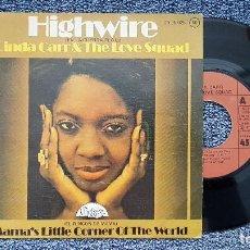 Discos de vinilo: LINDA CARR & THE LOVE SQUAD - HIGHWIRE / MAMA´S LITTLE CORNEROF THE WORLD. AÑO 1.975.. Lote 203232867