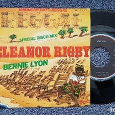 Discos de vinilo: BERNIE LYON - ELEANOR RIGBY / BABILONIA NO ES UN SUEÑO. AÑO 1.979. EDITADO POR MOVIEPLAY.. Lote 203233630