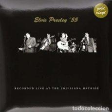 Discos de vinilo: ELVIS PRESLEY * LP 180G VINILO DORADO * 55 RECORDED AT THE LOUISIANA HAYRIDE * PRECINTADO!!. Lote 232395850