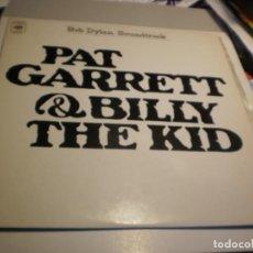 Discos de vinilo: LP BOB DYLAN/SOUNDTRACK. PAT GARRETT & BILLY THE KID. CBS 1974 SPAIN (PROBADO Y BIEN, SEMINUEVO). Lote 203272743