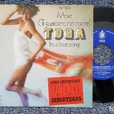 Discos de vinilo: TOGA - MORE /TI GUARDERO NEL CUORE) / IT´S A LOVE SONG. EDITADO POR HISPAVOX. AÑO 1.976. Lote 203280567