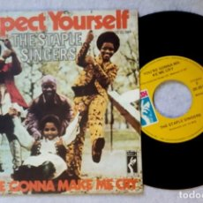 Discos de vinilo: THE STAPLE SINGERS - RESPECT YOURSELF / YOU RE GONNA - SINGLE 1971 - STAX. Lote 203379057