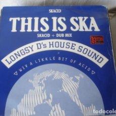 Discos de vinilo: LONGSY D'S HOUSE SOUND THIS IS SKA. Lote 203383711