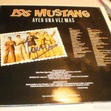 Discos de vinilo: LP LOS MUSTANG. AYER UNA VEZ MÁS PERFIL 1991 SPAIN CON FIRMA DE SANTI CARULLA (PROBADO Y COMO NUEVO). Lote 203387042