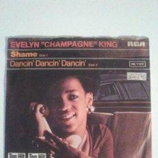 Discos de vinilo: EVELYN CHAMPAGNE KING SHAME / DANCIN DANCIN DANCIN ( 1977 RCA GERMANY ). Lote 203387361