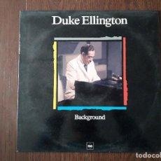 Discos de vinilo: DISCO VINILO LP, MAESTROS DEL JAZZ, DUKE ELLINGTON, BACKGROUND. CBS LSP 980625-1, AÑO 1988. Lote 203387375
