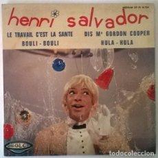 Disques de vinyle: HENRI SALVADOR. LE TRAVAIL C'EST LA SANTE/ BOULI BOULI/ DIS MR GORDON COOPER/ HULA-HULA. RIGOLO 1965. Lote 203400538
