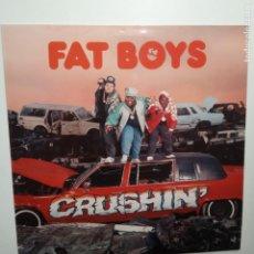 Discos de vinilo: FAT BOYS - CRUSHIN - SPAIN LP 1987 - VINILO COMO NUEVO.. Lote 203415913