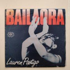 Discos de vinilo: NT LAUREN POSTIGO - BAILAORA 1983 SPAIN SINGLE VINILO. Lote 278363893