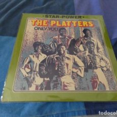Discos de vinilo: LP THE PLATTERS ONLY YOU INTERCORD-STAR POWER SERIES ALEMANIA 1973 BUEN ESTADO. Lote 203490855