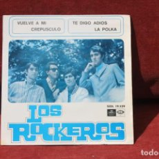 Dischi in vinile: LOS ROCKEROS, SINGLE, VUELVE A MI / CREPUSCULO / TE DIGO ADIOS / LA POLKA, 1966. Lote 203502115