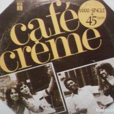Discos de vinilo: CAFE CREME-ORIGINAL ESPAÑOL 1977. Lote 203508752