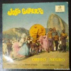 Discos de vinilo: JOAO GILBERTO - ORFEO NEGRO - E.P. VINILO - SPANISH EDITION 1960. Lote 203521098