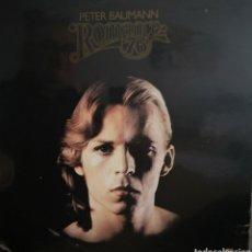 Discos de vinilo: PETER BAUMANN - ROMANCE 76 - TANGERINE DREAM - LEER ESTADO. Lote 203547495