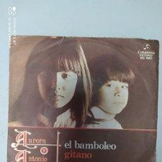 Discos de vinilo: AURORA Y ANTONIO. EL BAMBOLEO GITANO. SINGLE VINILO. GYPSY RUMBA.. Lote 203551565