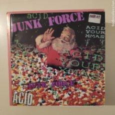 Discos de vinilo: NT JUNK FORCE - ACID X-MAS 1988 SPAIN SINGLE VINILO GATEFOLD. Lote 203553923