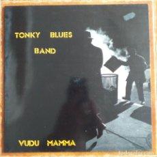 Discos de vinilo: TONKY BLUES BAND - VUDU MAMMA (LP) 1990. Lote 203556115