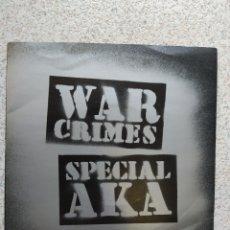 Discos de vinilo: SPECIAL AKA–WAR CRIMES . SINGLE VINILO EDICION UK. BUEN ESTADO. Lote 203559923