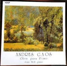 Discos de vinilo: ANDRES GAOS OBRA PARA PIANO, JOAN MOLL PIANO. Lote 203576071