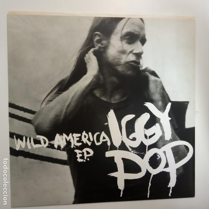 IGGY POP- WILD AMERICA - UK EP 1993 - VINILO COMO NUEVO. (Música - Discos de Vinilo - EPs - Pop - Rock Internacional de los 90 a la actualidad)