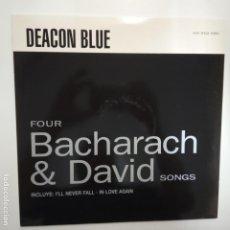 Discos de vinilo: DEACON BLUE- FOUR BACHARACH & DAVID SONG - SPAIN MAXI SINGLE 1990- VINILO COMO NUEVO.. Lote 203603578