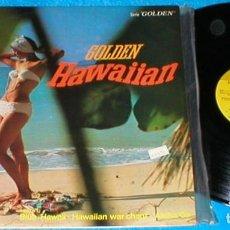 Discos de vinilo: GOLDEN HAWAIIAN SPAIN LP 1969 THE ROYAL HAWAIIAN BOYS FOLK COUNTRY WORLD ALOHA HAWAII BUEN ESTADO !!. Lote 203609226