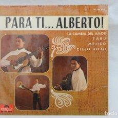Discos de vinilo: PARA TI ALBERTO, ALBERTO DE LUQUE, SINGLE, 1965, LACUMBIA DEL AMOR, TABU, POLIDOR, MEJICO. Lote 203621136