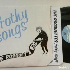 Discos de vinilo: THE ROSQUETTES - FROTHY SONGS - MINI LP 45 RPM COWABUNGA 2014 // GARAGE POP SIXTIES CIRCO PERROTTI. Lote 203621838