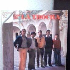 Disques de vinyle: LOS DE LA TROCHA SEVILLANAS 82 CON LETRAS EN LA CONTRAPORTADA LP (ESTA PROBADO) Nº6 -S,B. Lote 203635691